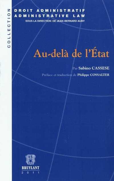 """Parution de """"Au-delà de l'Etat"""", de Sabino Cassese"""