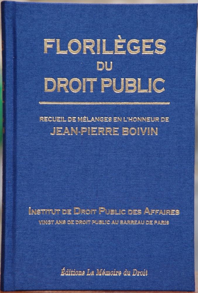 20 ans de contentieux administratif des contrats publics in : Florilèges du droit public