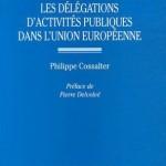 Les délégations d'activités publiques dans l'Union européenne